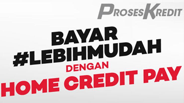 Apa Itu Home Credit Pay