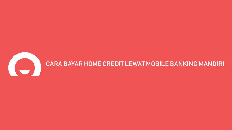 Cara Bayar Mobile Banking Mandiri