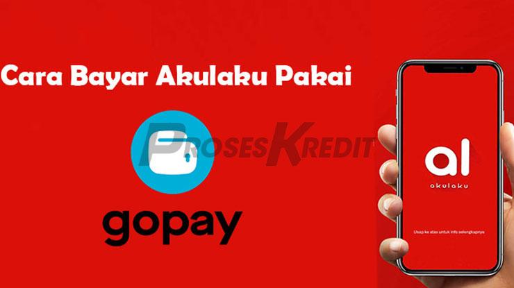 Cara Bayar Tagihan Akulaku via GOPAY