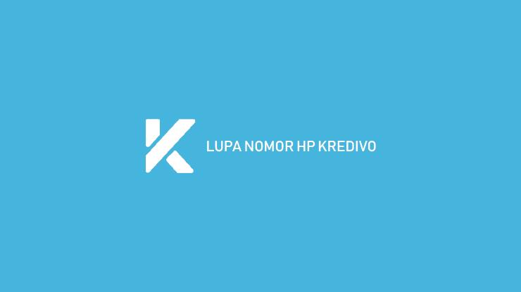 Lupa Nomor HP Kredivo