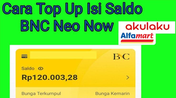 Cara Top Up BNC Neo Now Akulaku Lewat Alfamart