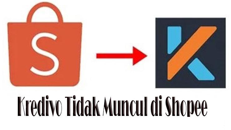 Kredivo Tidak Muncul di Shopee