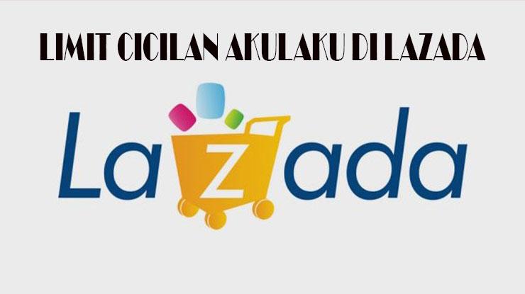 Limit Cicilan Akulaku di Lazada