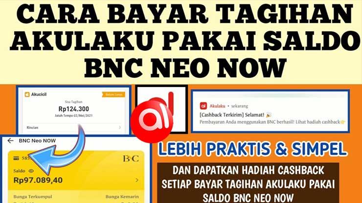 Cara Bayar Akulaku Lewat BNC Neo Now