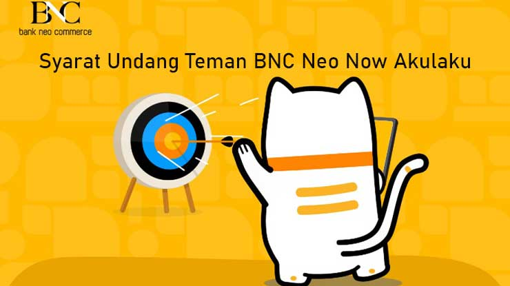 Syarat Ketentuan Undang Teman BNC Neo Now Akulaku