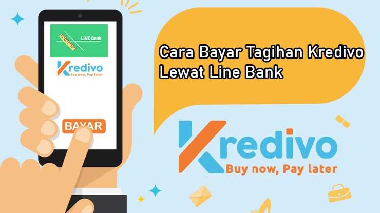 Cara Bayar Kredivo Lewat Line Bank