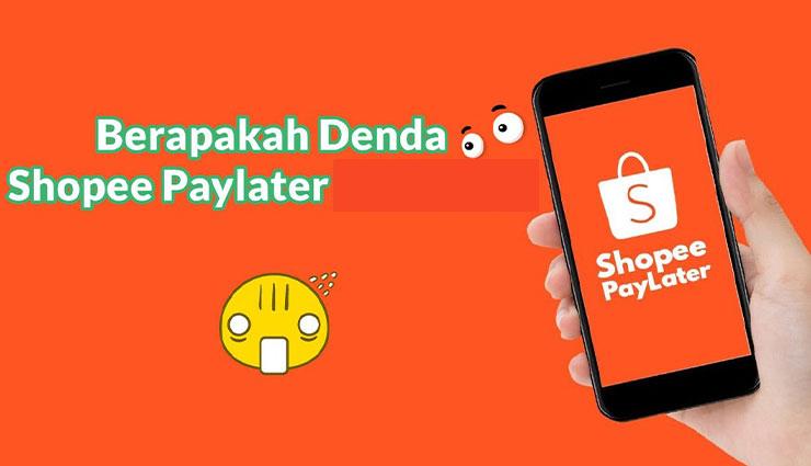 Denda Shopee PayLater Per Hari
