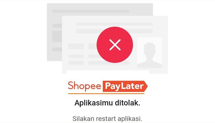 Penyebab Aktivasi Shopee PayLater Tidak Disetujui