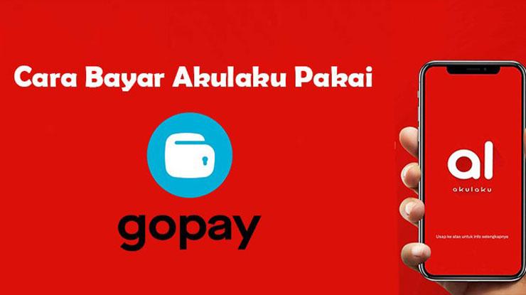 Cara Bayar Akulaku Pakai GoPay