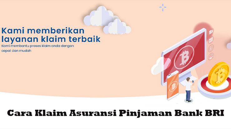 Cara Klaim Asuransi Pinjaman Bank BRI