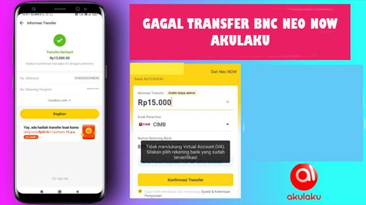 Gagal Transfer BNC Neo Now Akulaku