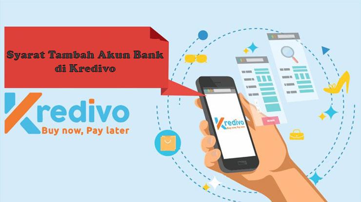 Syarat Menambahkan Rekening Bank di Kredivo