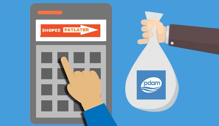 Biaya Admin Bayar PDAM Pakai Shopee PayLater (SPayLater)